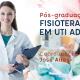 Pós-Graduação Fisioterapia em UTI Adulto – Turma 7 – Brasília (2º módulo)