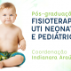 Pós-graduação Fisioterapia na UTI Neonatal e Pediátrica – Turma 10 – Recife