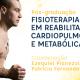 Pós-graduação Fisioterapia em Reabilitação Cardiopulmonar e Metabólica – Turma 2 – Rio de Janeiro