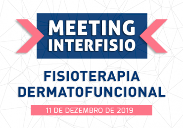 II Meeting InterFISIO de Fisioterapia Dermatofuncional