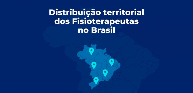 Distribuição territorial dos profissionais de fisioterapia no Brasil