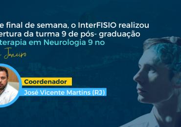 Nesse final de semana, o InterFISIO realizou a abertura da turma 9 de pós-graduação em Fisioterapia Neurofuncional