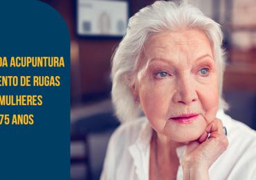 A eficácia da acupuntura no tratamento de rugas faciais em mulheres entre 70 e 75 anos